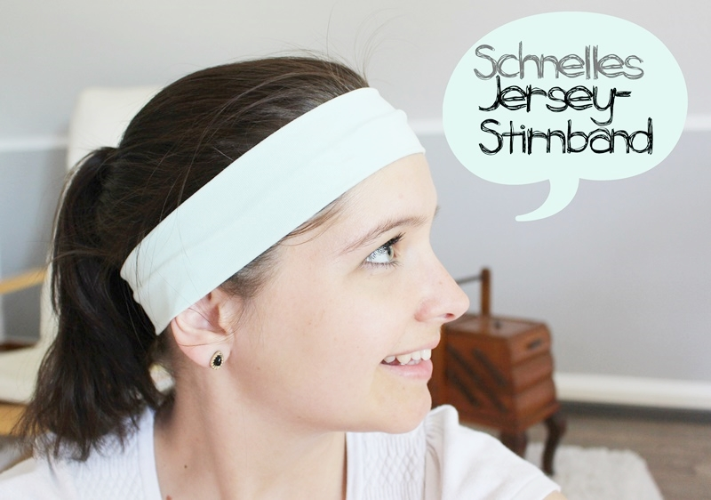 Sewing Steps On Sunday} Nähanleitung: Schnelles Jersey-Stirnband ...